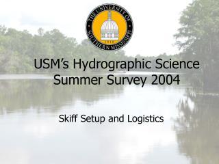 USM's Hydrographic Science Summer Survey 2004