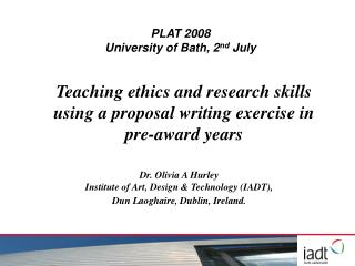 Teaching ethics and research skills using a proposal writing exercise in pre-award years