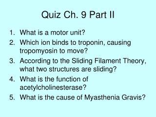 Quiz Ch. 9 Part II