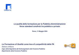 La qualità della formazione per la Pubblica Amministrazione