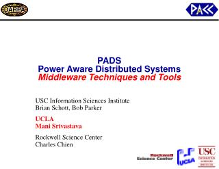 PADS Power Aware Distributed Systems Middleware Techniques and Tools