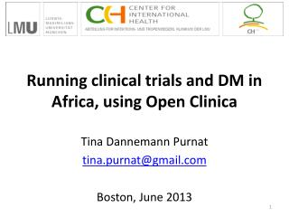 Running clinical trials and DM in Africa, using Open Clinica