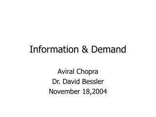 Information & Demand
