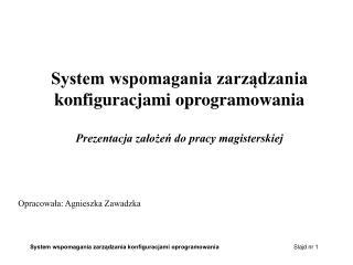 System wspomagania zarządzania  konfiguracjami oprogramowania