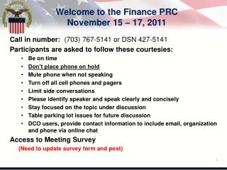Welcome to the Finance PRC November 15 – 17, 2011