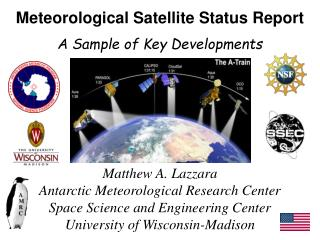 Meteorological Satellite Status Report  A Sample of Key Developments