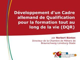 Développement d'un Cadre allemand de Qualification pour la formation tout au long de la vie (DQR)