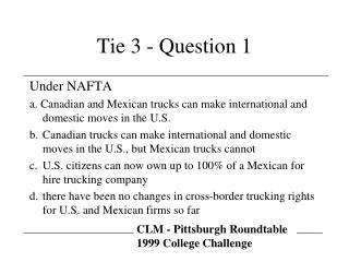 Tie 3 - Question 1
