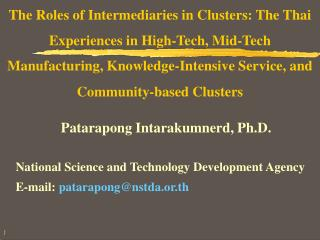 The Roles of Intermediaries in Clusters: The Thai Experiences in High-Tech, Mid-Tech Manufacturing, Knowledge-Intensive