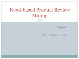Need-based Product Review Mining