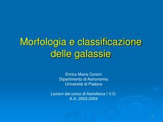 Morfologia e classificazione delle galassie