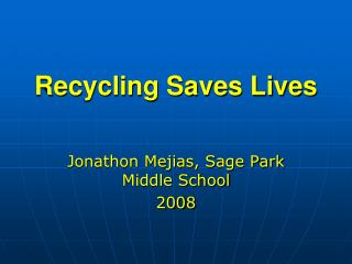 Recycling Saves Lives