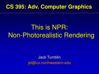 CS 395: Adv. Computer Graphics