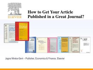 How to Get Your Article Published in a Great Journal?