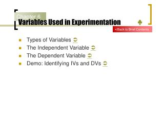 Variables Used in Experimentation              ♣