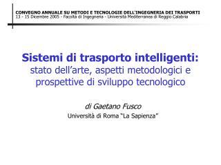 """di Gaetano Fusco Università di Roma """"La Sapienza"""""""