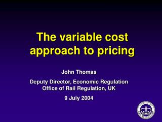 The variable cost approach to pricing