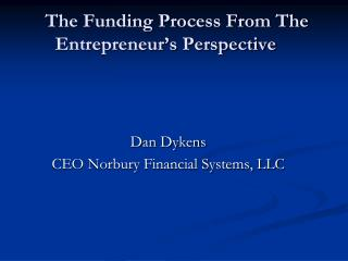 The Funding Process From The Entrepreneur�s Perspective