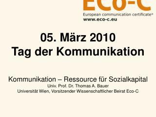 05. März 2010 Tag der Kommunikation