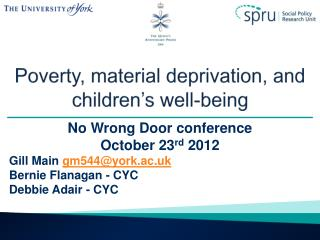 Poverty, material deprivation, and children's well-being