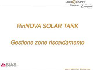 RinNOVA SOLAR TANK Gestione zone riscaldamento