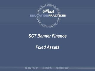 SCT Banner Finance Fixed Assets