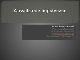Zarządzanie  logistyczne wykład 4-6