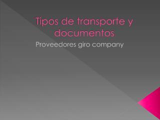 Tipos de transporte y documentos