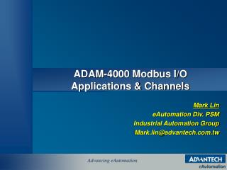 ADAM-4000 Modbus I/O  Applications & Channels