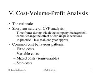 V. Cost-Volume-Profit Analysis