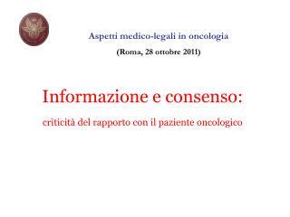 Informazione e consenso: criticità del rapporto con il paziente oncologico