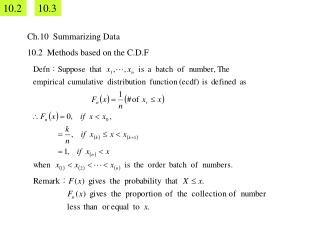 Ch.10  Summarizing Data 10.2  Methods based on the C.D.F