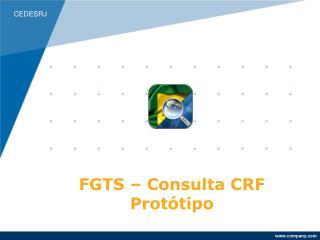 FGTS – Consulta CRF Protótipo