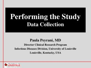 Performing the Study Data Collection