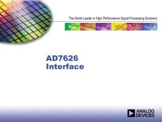AD7626 Interface