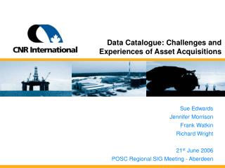 Data Catalogue: Challenges and Experiences of Asset Acquisitions