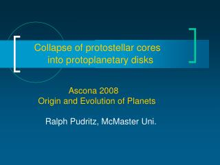 Collapse of protostellar cores            into protoplanetary disks