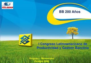 BB 200 Años
