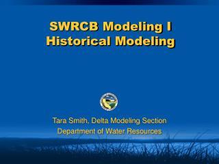SWRCB Modeling I Historical Modeling