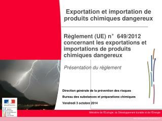 Exportation et importation de produits chimiques dangereux