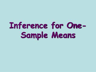 Inference for One-Sample Means