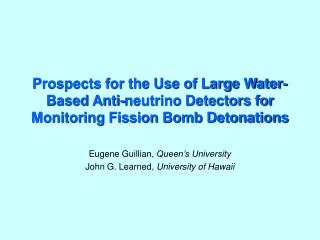 Prospects for the Use of Large Water-Based Anti-neutrino Detectors for Monitoring Fission Bomb Detonations