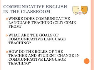 COMMUNICATIVE ENGLISH IN THE CLASSROOM