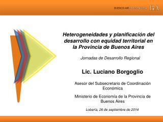 Lic.  Luciano Borgoglio