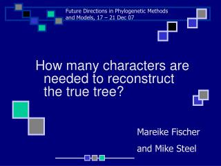 How many characters are needed to reconstruct the true tree?