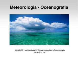 Meteorologia - Oceanografia
