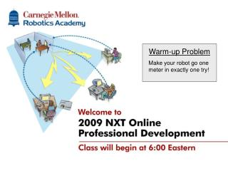 NXT-G Online Professional Development Classes will begin at 1:00pm EDT