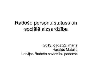 Radošo personu statuss un sociālā aizsardzība