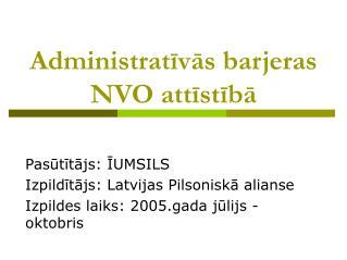 Administratīvās barjeras NVO attīstībā