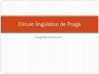 Círculo lingüístico de Praga
